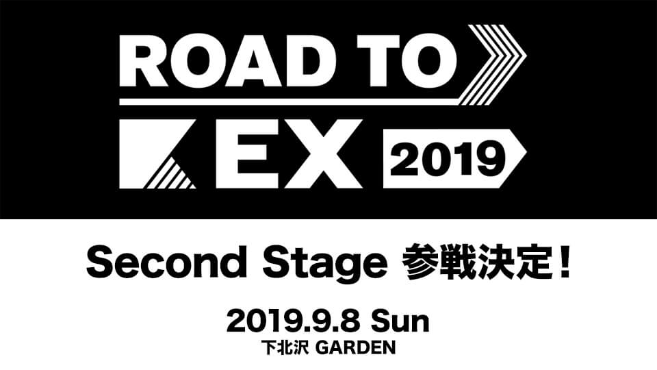 ROAD TO EX 2019「Second Stage」